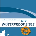 NIV Waterproof Bible<br>NT, Ps &amp; Pr